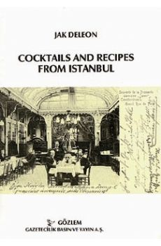 Coctails and Recepies From Istanbul