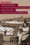 Estambol Djudyo - Una Koleksyon de Rekuerdos i İlustrasyones                         Jewish Istanbul - A Collection of Memories and Illustrations
